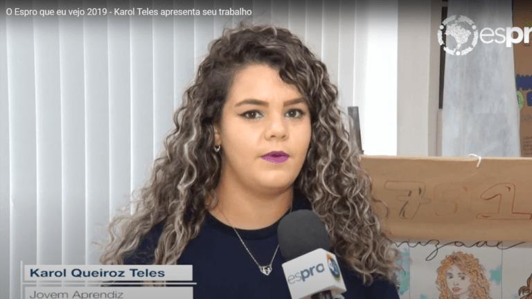O Espro que eu vejo 2019 – Karol Teles apresenta seu trabalho