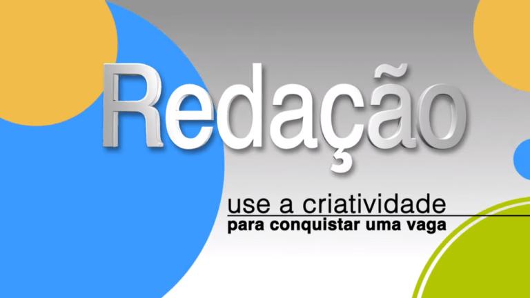 Redação – use a criatividade para conquistar uma vaga