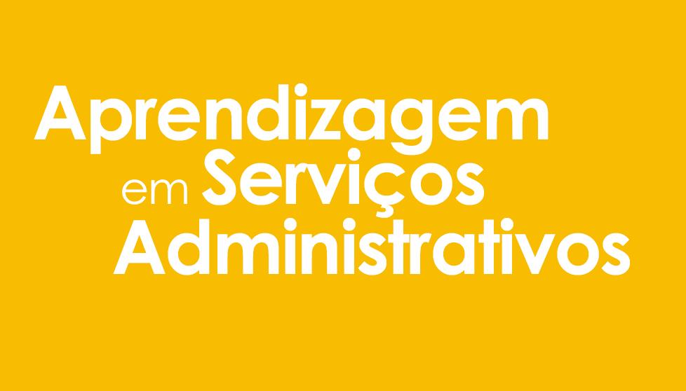 Aprendizagem em Serviços Administrativos | Programa Jovem Aprendiz Espro