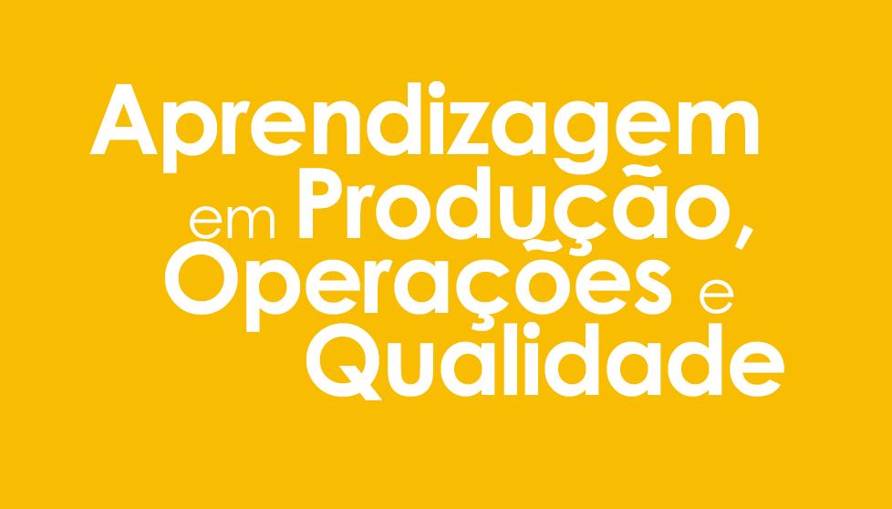 Produção, Operações e Qualidade