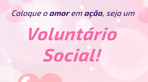 Seja um voluntário social e ajude a transformar vidas