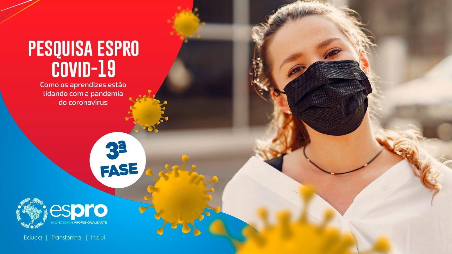 Pesquisa Espro identifica aumento de contaminação da Covid-19 em aprendizes e familiares