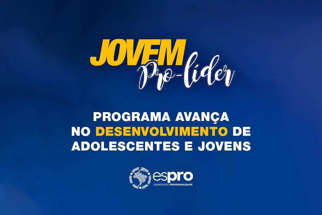 Programa Jovem Pro-Líder Espro avança no desenvolvimento de 40 adolescentes e jovens líderes