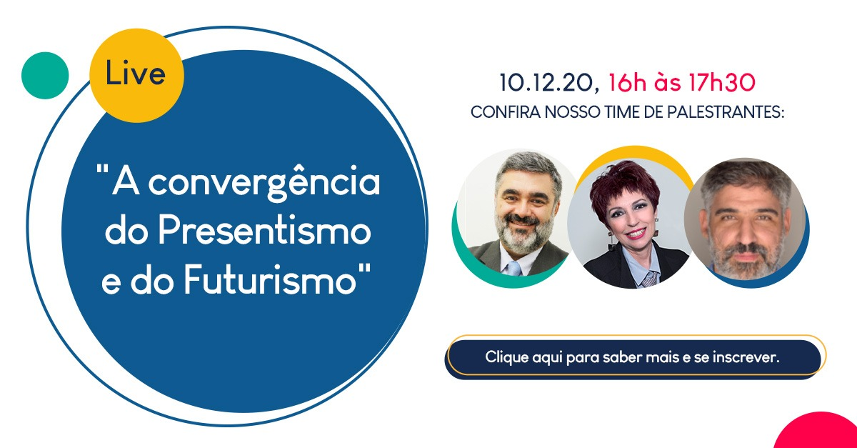 """Põe na agenda: webinar gratuito """"A Convergência do Presentismo e do Futurismo"""""""