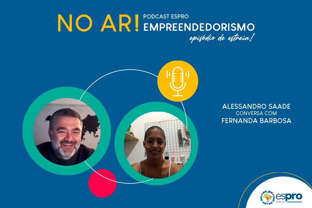 Espro lança podcast com ex-aprendizes de sucesso