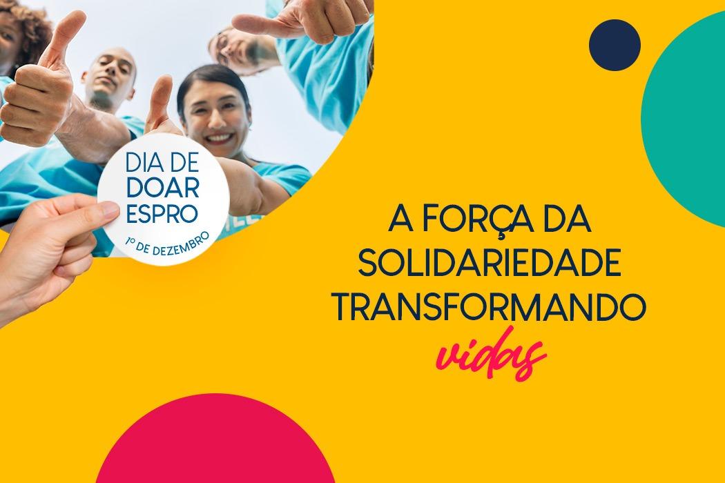 Dia de Doar Espro reforça impacto da solidariedade