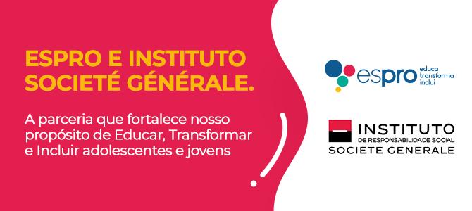 Espro e Societe Generale proporcionam caminho para a inclusão profissional de adolescentes e jovens