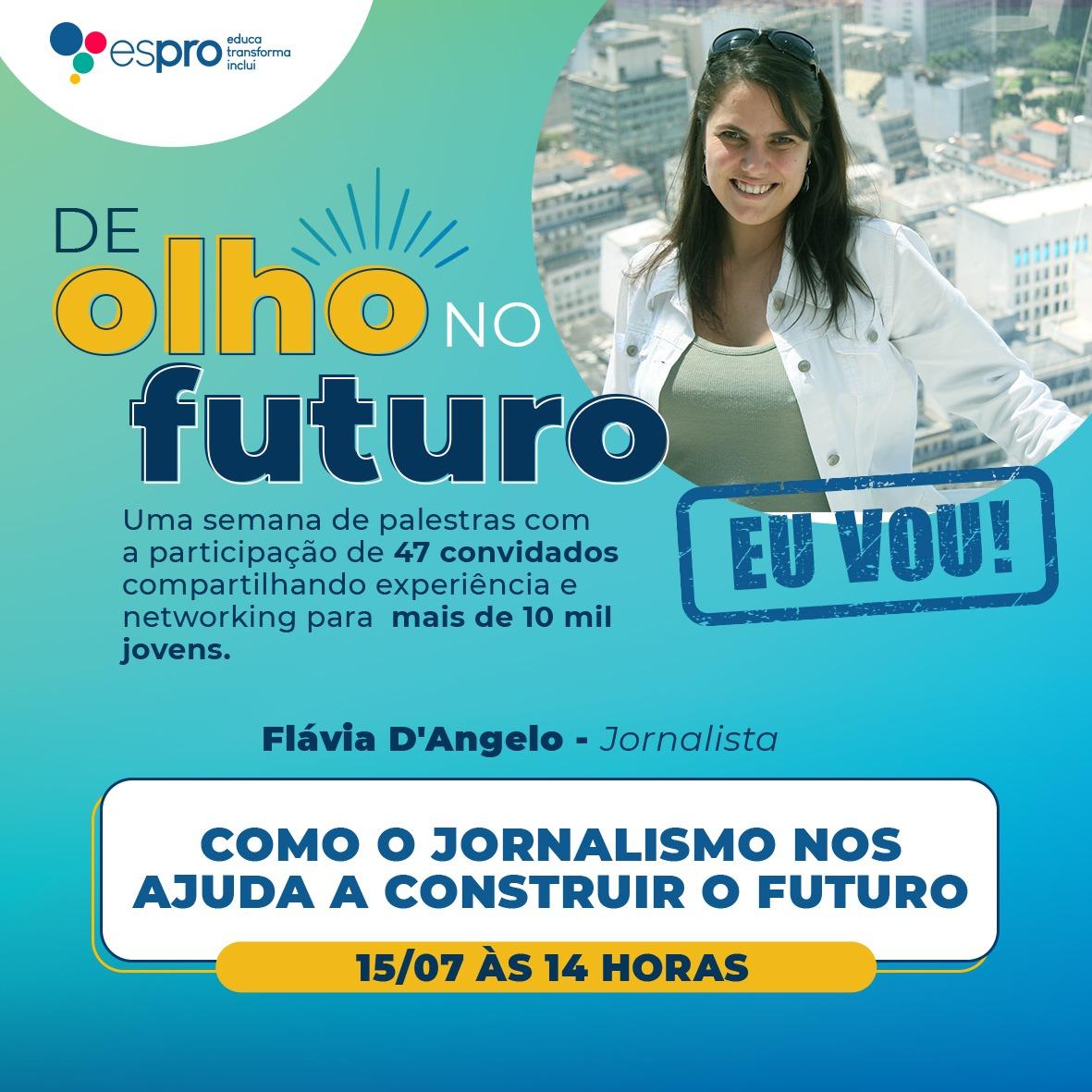 COMO O JORNALISO NOS AJUDA A CONSTRUIR O FUTURO